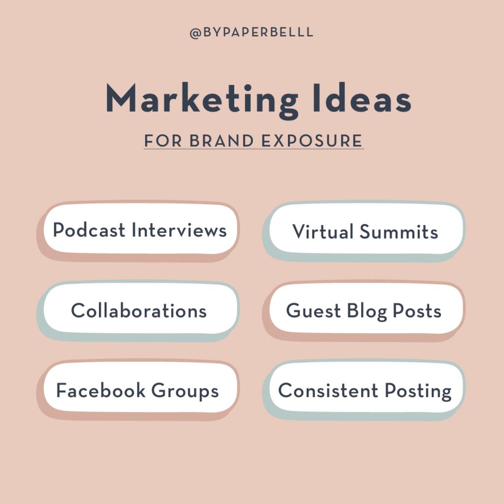 Marketing Ideas for Brand Exposure