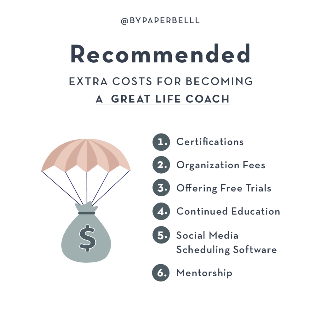 Recommended Extra costs for Becoming a Great Life Coach